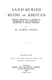 Sand-buried Ruins of Khotan: Personal Narrative of a Journey of Archaeological and Geographical Exploration in Chinese Turkestan