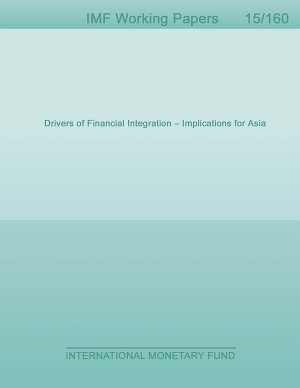 Drivers of Financial Integration     Implications for Asia PDF