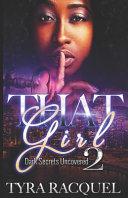 That Girl 2: Dark Secrets Uncovered