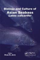 Biology and Culture of Asian Seabass Lates Calcarifer PDF
