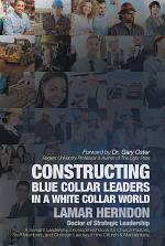 Constructing Blue Collar Leaders in a White Collar World
