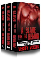 A Slave For The Demon Boxed Set Bundle (Books 1,2 &3): M/F Demon Monster Paranormal BDSM
