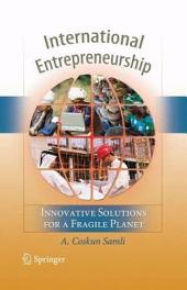 International Entrepreneurship: Innovative Solutions for a Fragile Planet