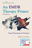 An Emdr Therapy Primer, Third Edition