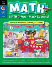 MATH PLUS: Step In, Grade 1–2, eBook: Math + Fun - Math Success!