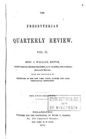 The Presbyterian Quarterly Review: Volume 2