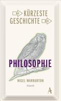 Die k  rzeste Geschichte der Philosophie PDF