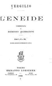 ... L'Eneide commentata da Remigio Sabbadini ...