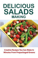 Delicious Salads Making