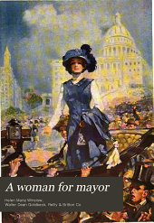 A woman for mayor: a novel of to-day