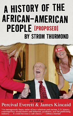 A History of the African American People  Proposed  by Strom Thurmond