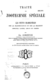 Traité de zootechnie spéciale: les petits mammifères de la basse-cour et de la maison