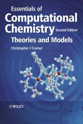 Essentials of Computational Chemistry: Theories and Models, Edition 2