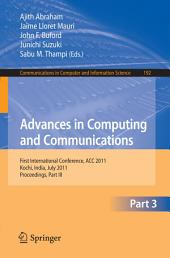 Advances in Computing and Communications, Part III: First International Conference, ACC 2011, Kochi, India, July 22-24, 2011. Proceedings, Part 3