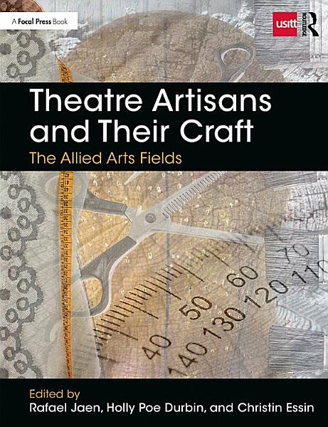 Download Theatre Artisans and Their Craft Book