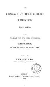 The Province of Jurisprudence Determined: Volume 1