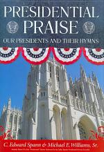 Presidential Praise