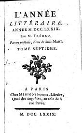 L' année littéraire: 1779,7, Volume1779,Numéro7