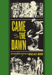 Came the Dawn: And Other Stories
