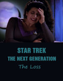 Star Trek - The Next Generation The Loss