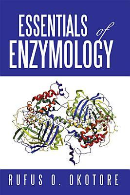 Essentials of Enzymology