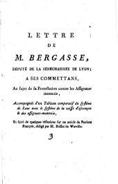 Lettre de M. Bergasse, député de la sénéchaussée de Lyon à ses comettans, au sujet de sa Protestation contre les Assignats-monnoie