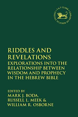 Riddles and Revelations