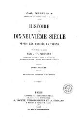 Histoire du dix-neuvième siècle depuis les traités de Vienne: Volumes11à12