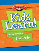 Kids Learn! Getting Ready for 2nd Grade