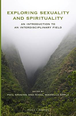 Exploring Sexuality and Spirituality PDF
