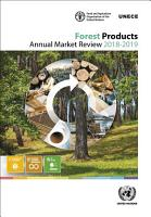 Forest Products Annual Market Review 2018 2019 PDF