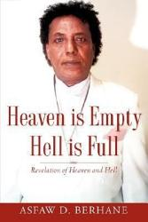 Heaven Is Empty Hell Is Full Book PDF