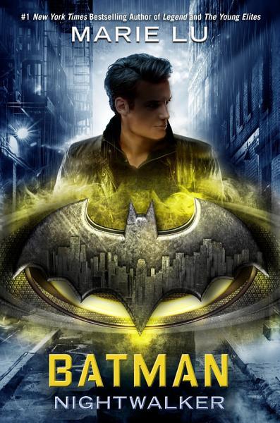 Download Batman  Nightwalker Book