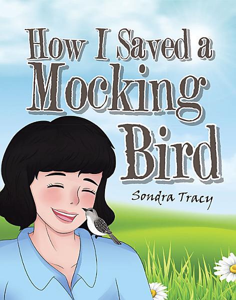 How I Saved a Mockingbird