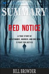 Summary Red Notice A True Story Of High Finance Murder  Book PDF