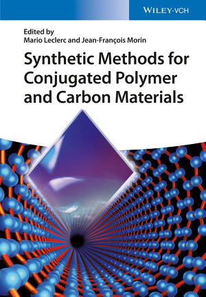 Synthetic Methods for Conjugated Polymer and Carbon Materials PDF