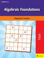 Algebraic Foundations: Algebraic Sudoku
