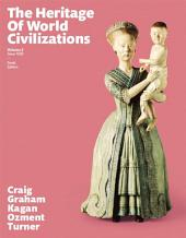 The Heritage of World Civilizations: Volume 2, Edition 10