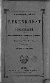Grondregelen der rekenkonst met bewerkte voorbeelden, ten gebruyke der roomsch-katholyke scholen in Belgiën