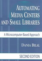 Automating Media Centers and Small Libraries PDF