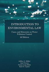 Introduction to Environmental Law: Cases and Materials on Water Pollution Control, Edition 2