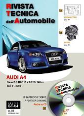 Manuale di riparazione Audi A4: Diesel 1.9 TDi 115cv e 2.0 TDi 140cv - RTA178