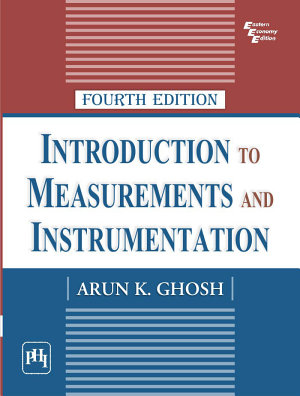 INTRODUCTION TO MEASUREMENTS AND INSTRUMENTATION PDF