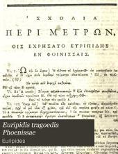 Euripidis tragoedia Phoenissae