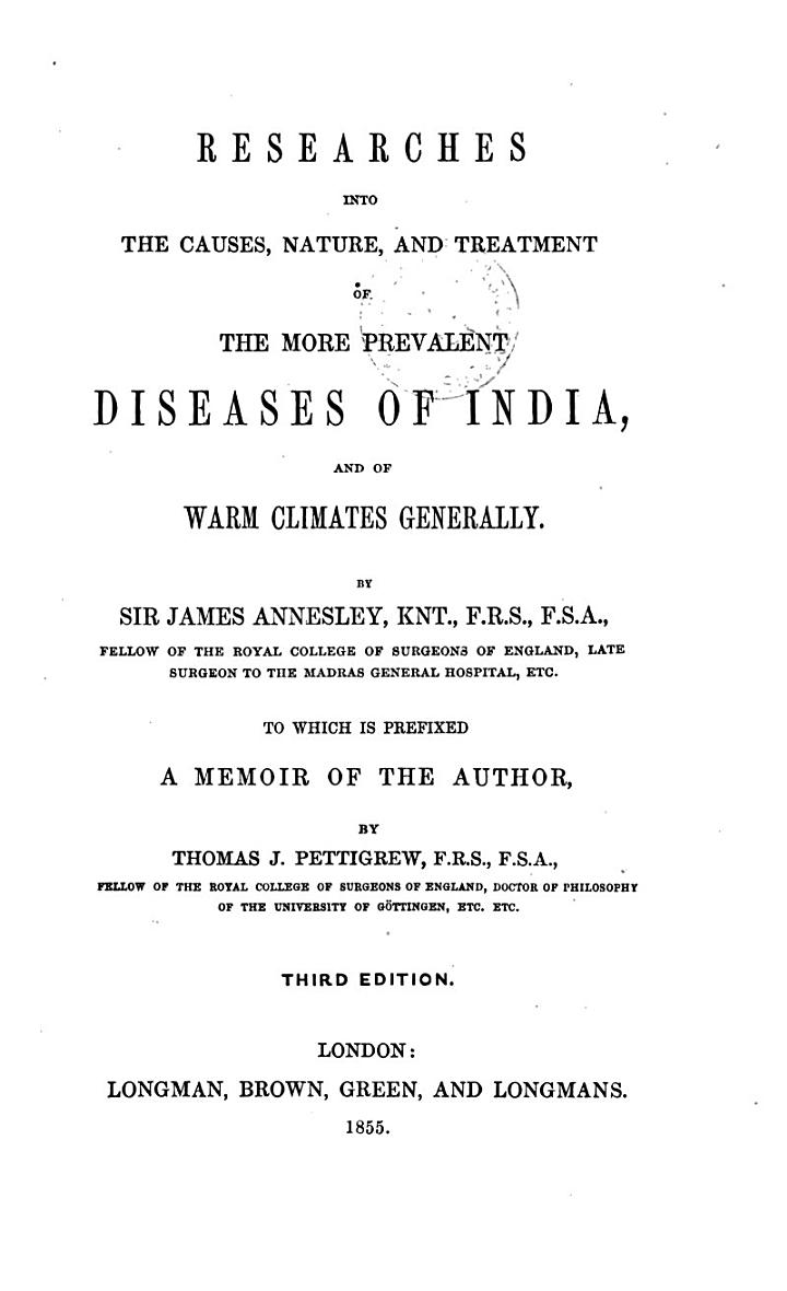 Researches Into the Causes, Nature and Treatment of the More Prevalent Diseases of India
