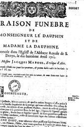 Oraison funèbre de Monseigneur le dauphin et de Maddame la Dauphine... par Messire Jacques Maboul... (Saint-Denis, 18 avril 1712)