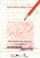 Nas letras das can    es  a rela    o oralidade escrita PDF