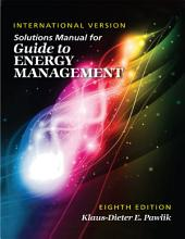 Solutions Manual for Guide to Energy Management  Eighth Edition International Version PDF