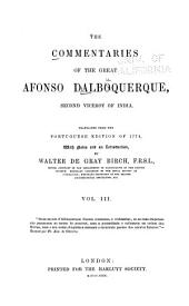 The Commentaries of the Great Afonso Dalboquerque, Second Viceroy of India: Volume 3