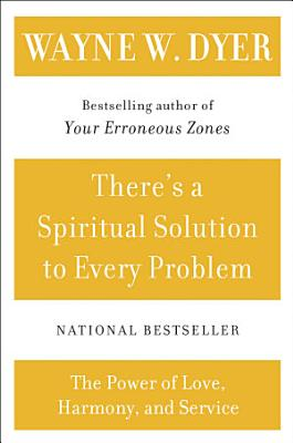 There s a Spiritual Solution to Every Problem